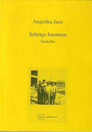Angelika Janz | Schräge Intention