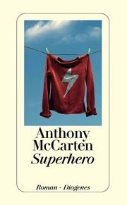 Anthony McCarten | Superhero